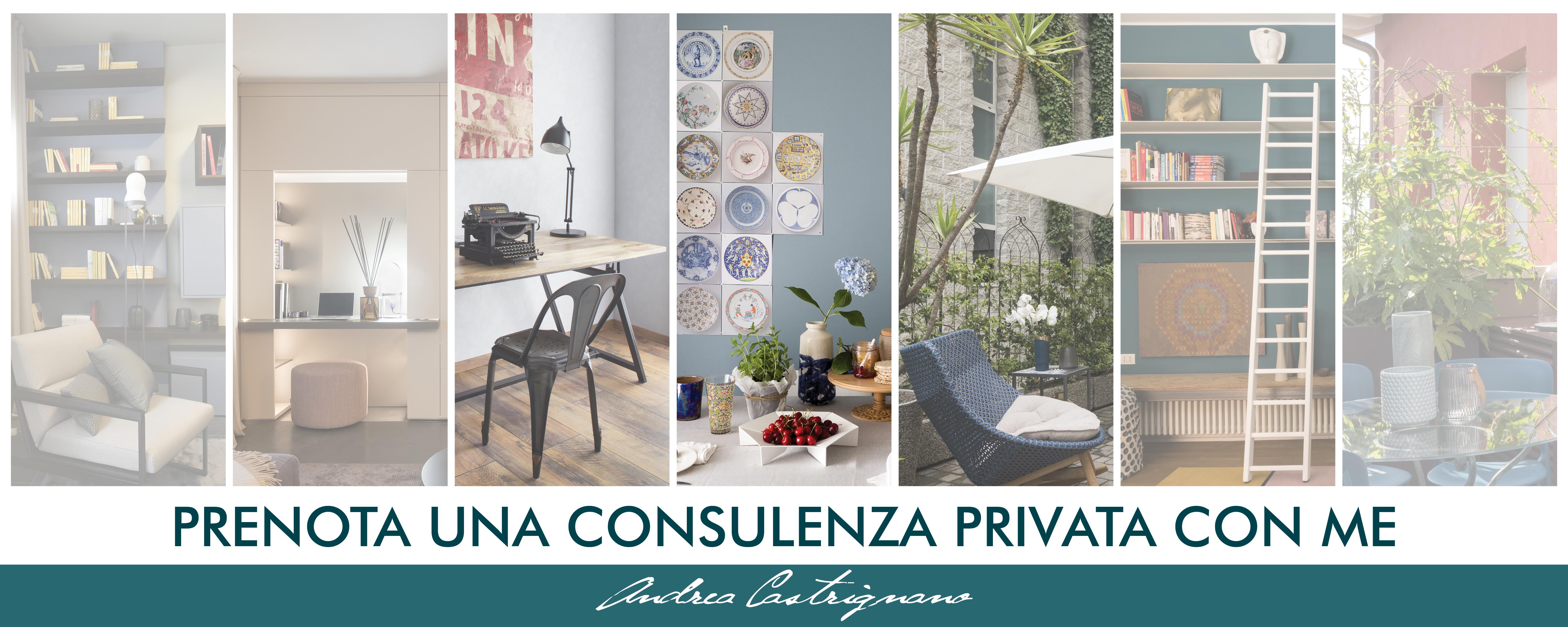 Consulenza privata con l'interior designer Andrea Castrignano